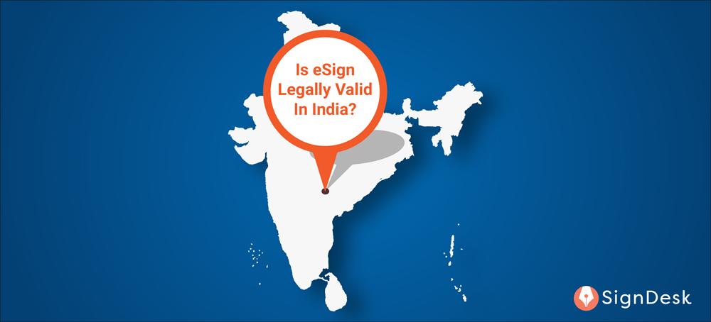 Is eSign Legal in India