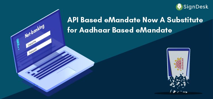 eMandate through Netbanking to replace Aadhaar based eMandate